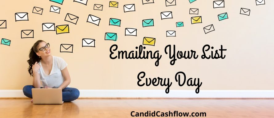 emailing your list every day